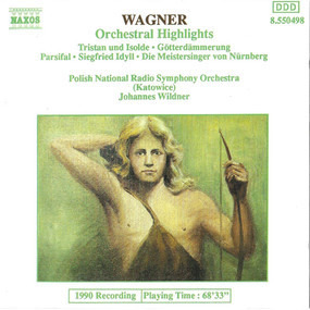 Richard Wagner - Orchestral Highlights