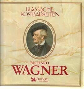 Richard Wagner - Wagner
