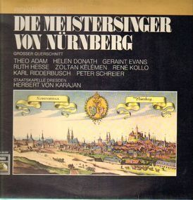 Richard Wagner - Die Meistersinger von Nürnberg (Großer Querschnitt)