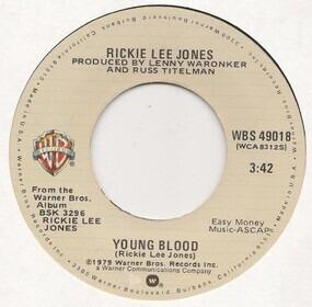 Rickie Lee Jones - Young Blood / Coolsville
