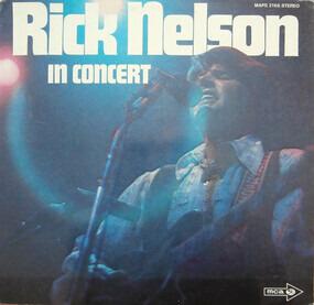 Rick Nelson - Rick Nelson In Concert