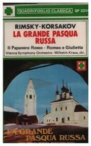 Nikolai Rimsky-Korsakov - La Grande Paqua Russa