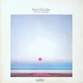 Robert Schroder - Harmonic Ascendant