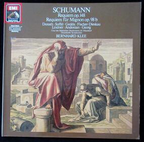 Robert Schumann - Requiem Des-dur Op. 148, Requiem Für Mignon Op. 98b
