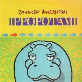 Roberto Vecchioni - Ippopotami
