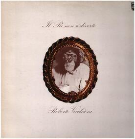 Roberto Vecchioni - Il Re Non Si Diverte