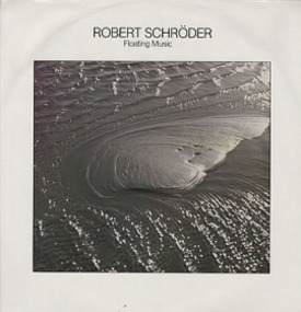 Robert Schroder - Floating Music