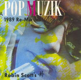 Robin Scott M - Pop Muzik The 1989 Re-Mix