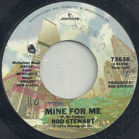 Rod Stewart - Mine For Me / Farewell