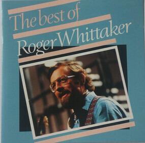 Roger Whittaker - The Best of Roger Whittaker