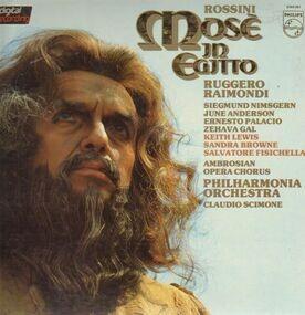 Gioacchino Rossini - Mose in Egtto, Ruggero Raimondi, Philh Orch, Scimone