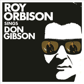 Roy Orbison - Don Gibson
