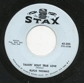 Rufus Thomas - Sister's Got A Boyfriend / Talkin' Bout True Love