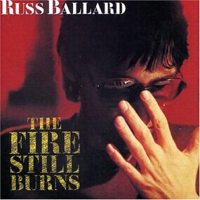 Russ Ballard - The Fire Still Burns