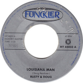 Rusty & Doug - Louisiana Man / Make Me Realize