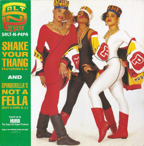 Salt-N-Pepa - Shake Your Thang (It's Your Thing) / Spinderella's Not A Fella (But A Girl DJ)
