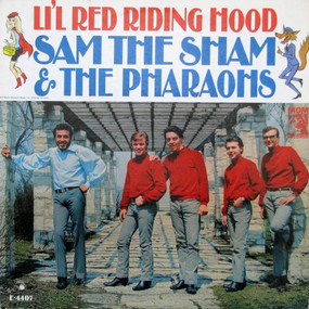 Sam the Sham & the Pharaohs - Li'l Red Riding Hood
