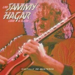 Sammy Hagar - Loud and Clear