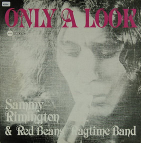 Sammy Rimington - Only A Look