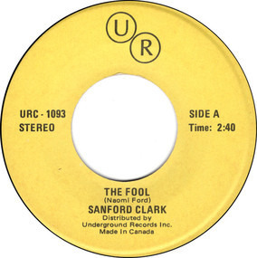 sanford clark - The Fool / Put Your Hand In The Hand