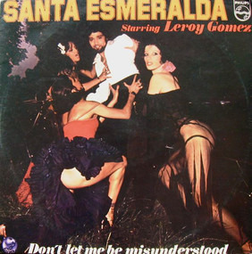 Santa Esmeralda - Don't Let Me Be Misunderstood
