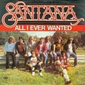 Santana - All I Ever Wanted