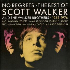 Scott Walker - No Regrets - The Best Of Scott Walker And The Walker Brothers - 1965 - 1976