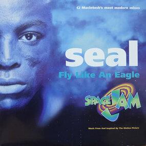 Seal - Fly Like An Eagle (CJ Macintosh's Most Modern Mixes)