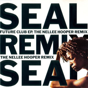 Seal - Future Club EP (The Nellee Hooper Remix)