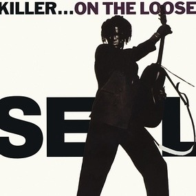 Seal - Killer...On The Loose