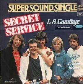 Secret Service - L.A. Goodbye (Long Version) / Broken Hearts
