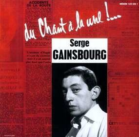 Serge Gainsbourg - Du Chant À La Une!...
