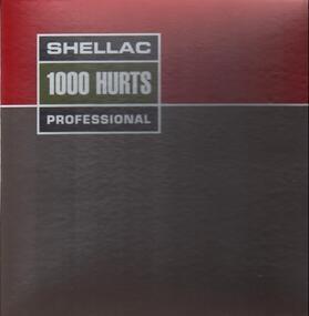 Shellac - 1000 Hurts
