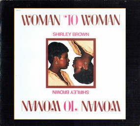 Shirley Brown - Woman to Woman