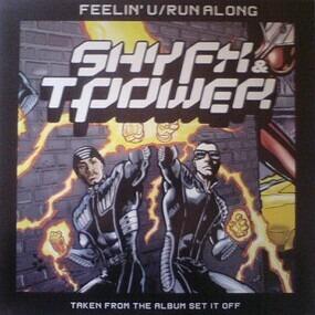 Shy FX - Feelin' U / Run Along