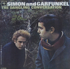 Simon & Garfunkel - The Dangling Conversation / The Big Bright Green Pleasure Machine