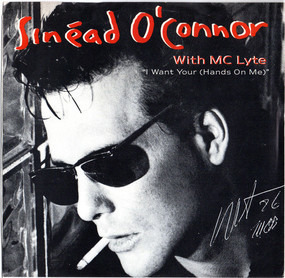 Sinéad O'Connor with MC Lyte - I Want Your (Hands On Me)