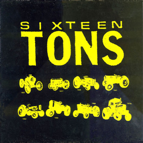 Sixteen Tons - 4 Songs 16 Tons