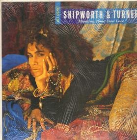 Skipworth & Turner - Thinking About Your Love