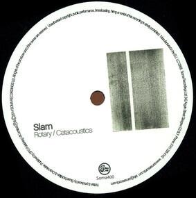 Slam - Rotary/Catacoustics