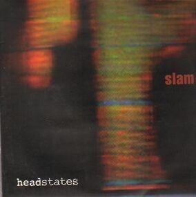 Slam - Headstates