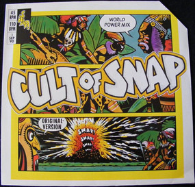 Snap! - Cult Of Snap (World Power Mix)