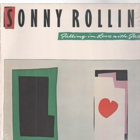Sonny Rollins - Falling in Love with Jazz