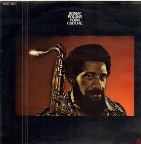 Sonny Rollins - Horn Culture