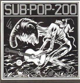 Soundgarden - Sub Pop 200