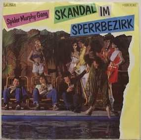 Spider Murphy Gang - Skandal Im Sperrbezirk / Vis-A-Vis