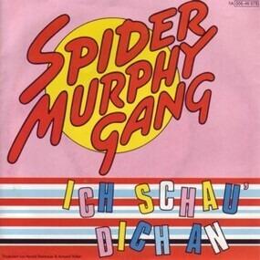 Spider Murphy Gang - Ich Schau' Dich An