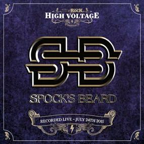 Spock's Beard - Live At High Voltage Festival