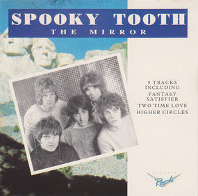 Spooky Tooth - The Mirror