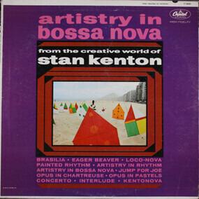 Stan Kenton - Artistry in Bossa Nova